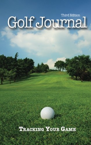 Golf Journal: Tracking Your Game: Mullaly, Pat