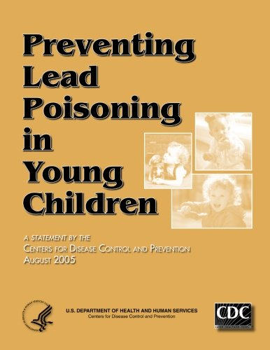 Preventing Lead Poisoning in Young Children: And Prevention, Centers
