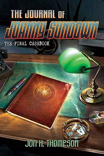 The Journal of Johnny Sundown: Thompson, Jon H