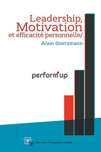 9781499636536: perform'up: Leadership, Motivation et Efficacité personnelle