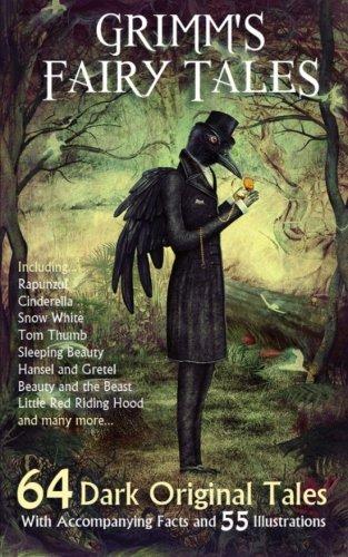 Grimm's Fairy Tales: 64 Dark Original Tales: Grimm, Jacob; Grimm,