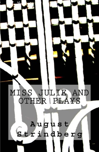 9781499638202: Miss Julie and Other Plays