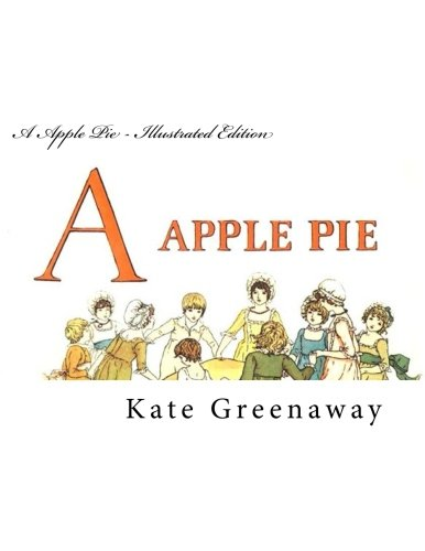 9781499638233: A Apple Pie - Illustrated Edition
