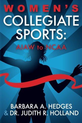 9781499642933: Women's Collegiate Sports: AIAW to NCAA