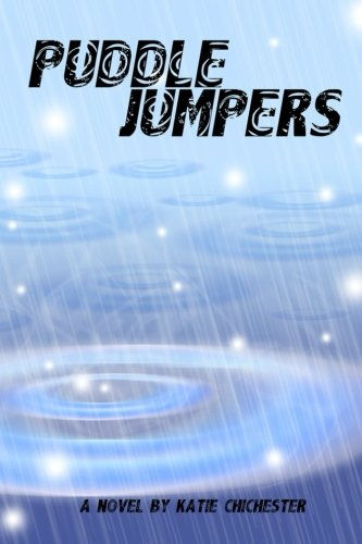 Puddle Jumpers (Volume 1): Chichester, Katie