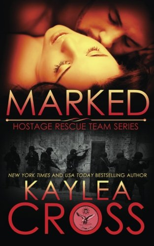 9781499649895: Marked (Hostage Rescue Team Series) (Volume 1)