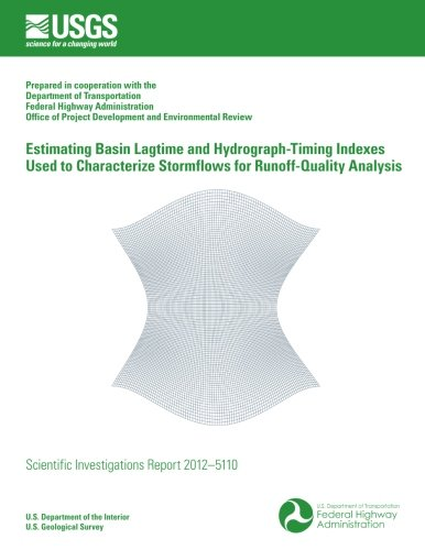 Estimating Basin Lagtime and Hydrograph-Timing Indexes Used: U S Department