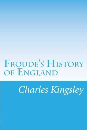 9781499650778: Froude's History of England