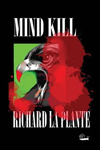 9781499651911: Mind Kill: Volume 4 (Fogarty-Tanaka)
