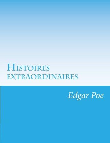 9781499652581: Histoires extraordinaires