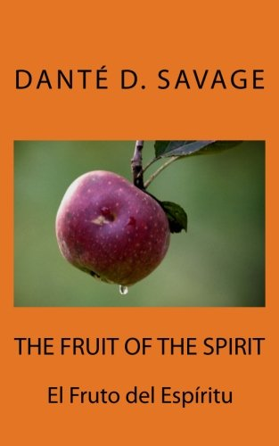 The Fruit of the Spirit // El: Savage, MR Dante