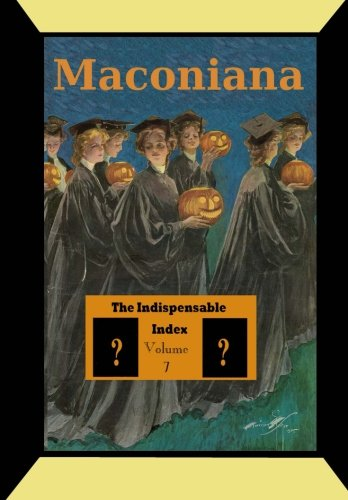 The Indispensable Index to Maconiana: Dixon, Meredith Minter