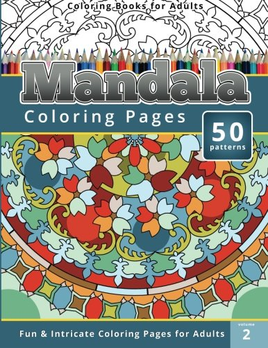 Coloring Books for Adults Mandala: Coloring Pages (Intricate Coloring Pages for Adults) (Mandala ...