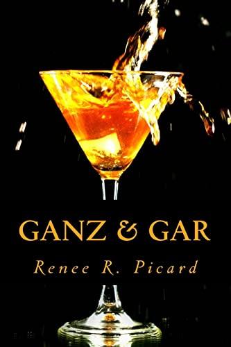 Ganz & Gar (Daniel & Juliet - eine Liebe am Abgrund) (Volume 5) (German Edition): Picard, ...