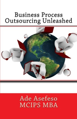 9781499656244: Business Process Outsourcing Unleashed