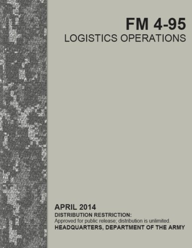 9781499660883: FM 4-95: Logistics Operations