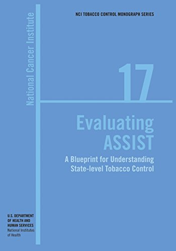 Evaluating ASSIST: A Blueprint for Understanding State-level Tobacco Control: NCI Tobacco Control ...