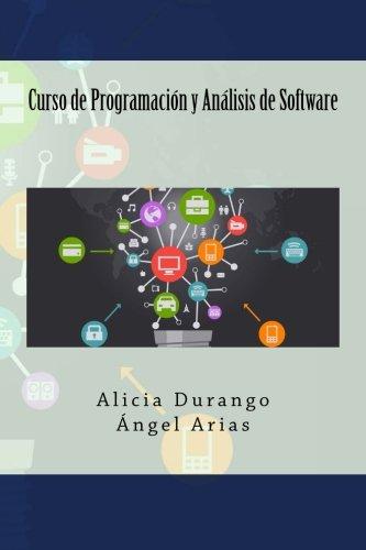 9781499667110: Curso de Programación y Análisis de Software (Spanish Edition)
