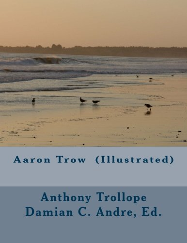 9781499669145: Aaron Trow (Illustrated)