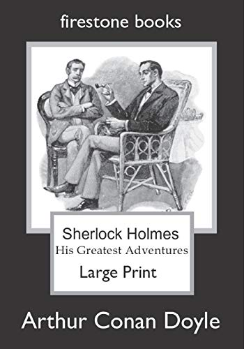 9781499670752: Sherlock Holmes Large Print: His Greatest Adventures