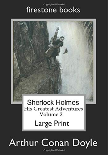 9781499671476: Sherlock Holmes Large Print: His Greatest Adventures Volume 2