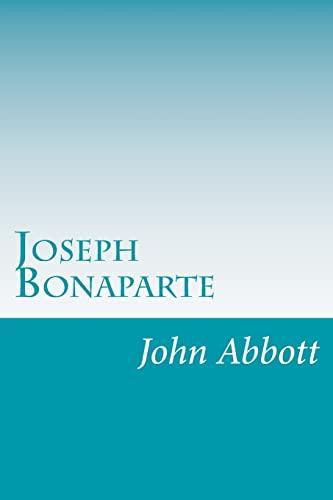 9781499673104: Joseph Bonaparte