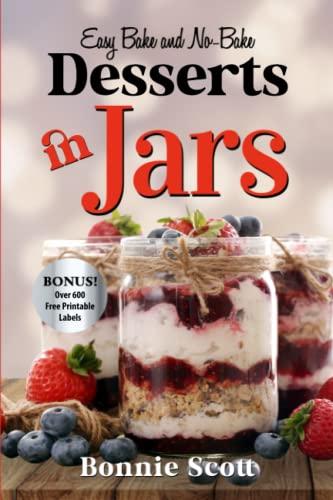 Desserts In Jars: Bonnie Scott