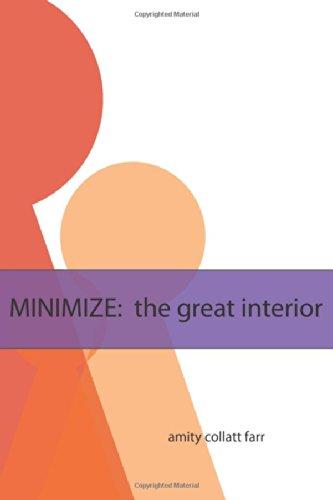 Minimize: The Great Interior: Farr, Amity Collatt