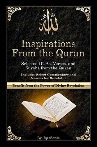 9781499679229: Inspirations from the Quran - Selected DUAs, Verses, and Surahs from the Quran: Includes Select Commentary, Tafsir, and Reasons for Revelation