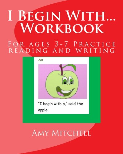 9781499679663: I Begin With...Workbook.: For ages 3-7 Practice reading and writing.