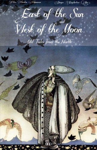 9781499679700: East of the Sun and West of the Moon: Old Tales from the North