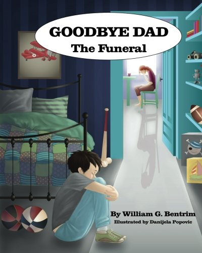9781499684735: Goodbye Dad, The Funeral