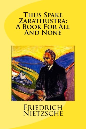 9781499685510: Thus Spake Zarathustra: A Book For All And None