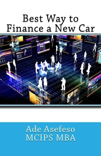 9781499687637: Best Way to Finance a New Car