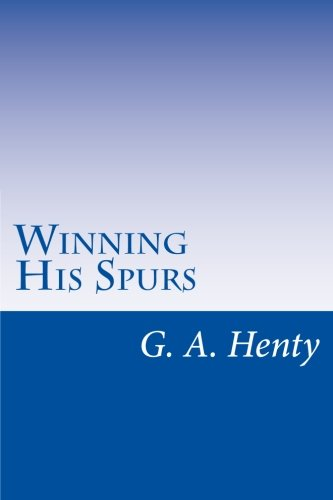 9781499688740: Winning His Spurs