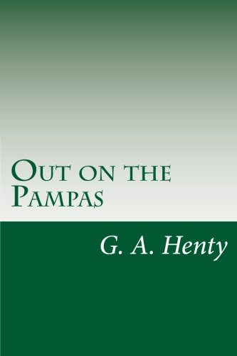 9781499689136: Out on the Pampas