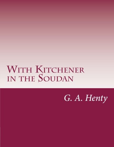 9781499689433: With Kitchener in the Soudan