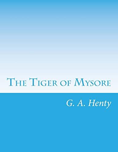 9781499689990: The Tiger of Mysore