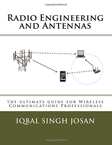 9781499694840: Radio Engineering and Antennas: the ultimate guide for Wireless Communications Professionals