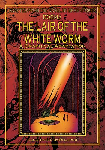 9781499699197: The Lair of the White Worm: A Graphical Adaptation