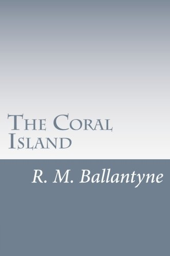 9781499700527: The Coral Island