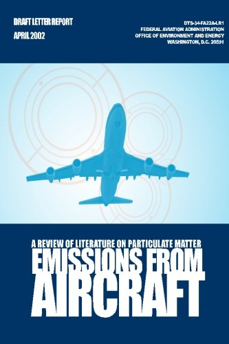 9781499702194: A Review of Literature on Particulate Matter Emissions From Aircraft