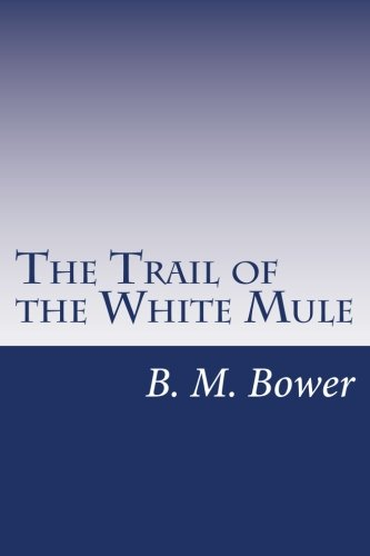 9781499702552: The Trail of the White Mule