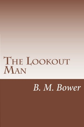 9781499702682: The Lookout Man