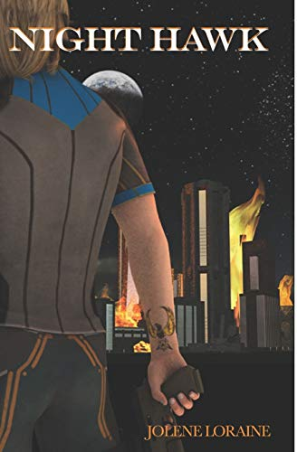 Night Hawk (Volume 1): Loraine, Jolene