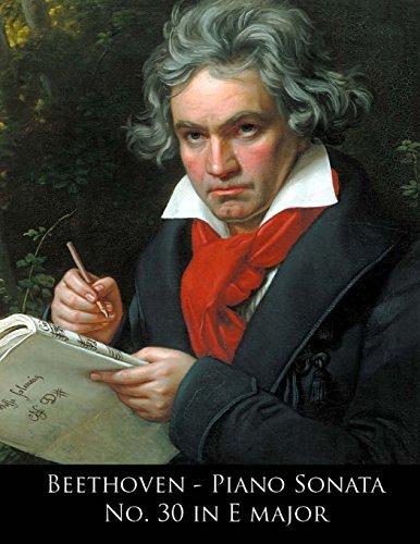 9781499706727: Beethoven - Piano Sonata No. 30 in E major (Beethoven Piano Sonatas) (Volume 30)
