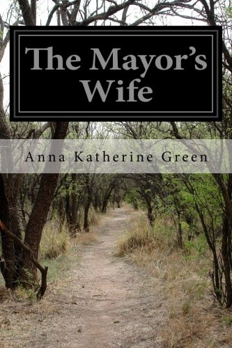 9781499707410: The Mayor's Wife