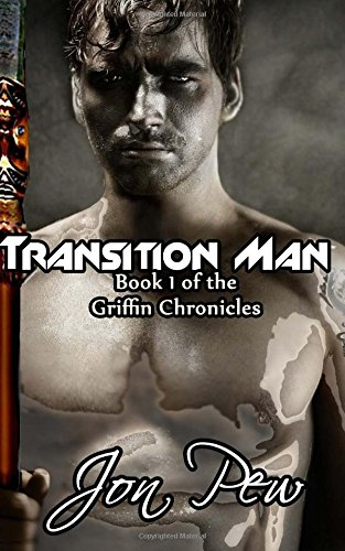 9781499708738: Transition Man: 1 (The Griffin Chronicles)