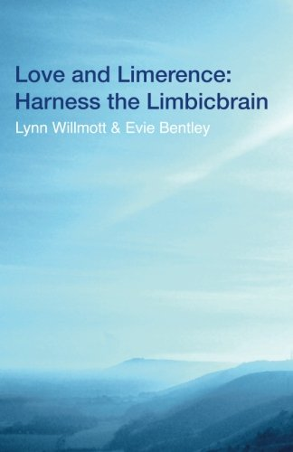9781499710496: Love and Limerence: Harness the Limbicbrain