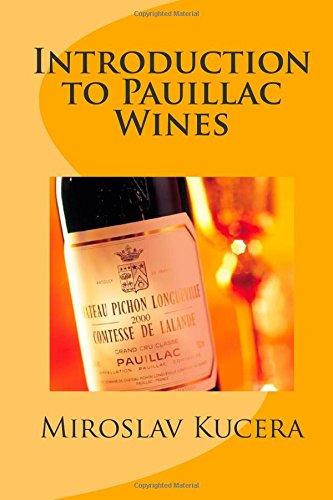 Introduction to Pauillac Wines: Kucera, Miroslav